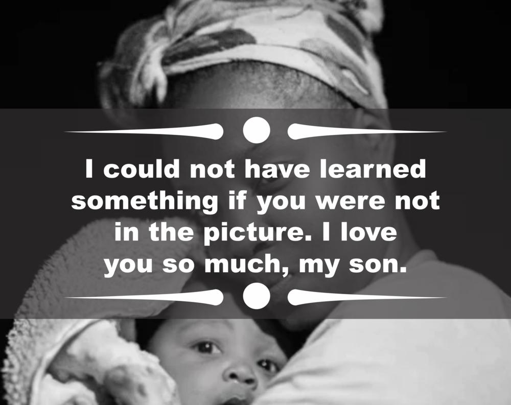 I love you son