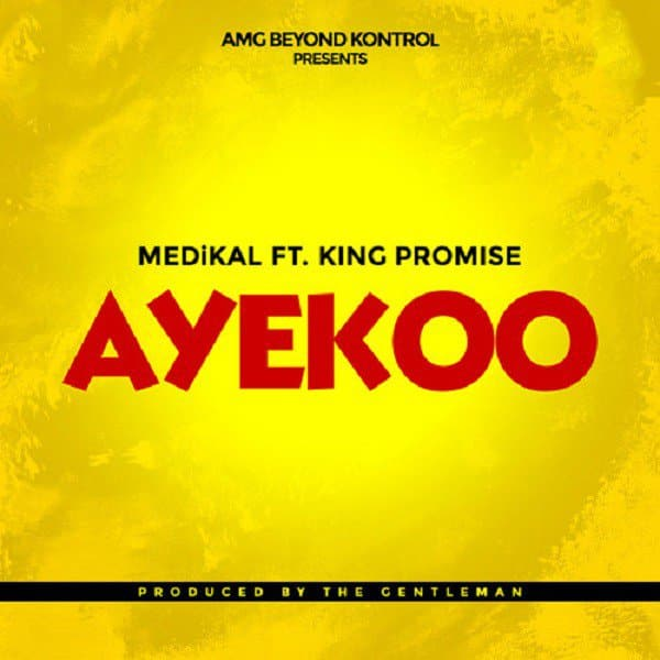 Medikal - Ayekoo hit song ft King Promise. You'll love this one!