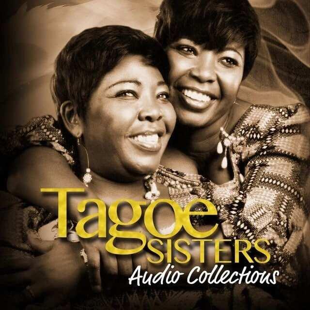 Top trending Tagoe Sisters songs, tagoe sisters songs free download, tagoe sisters old songs