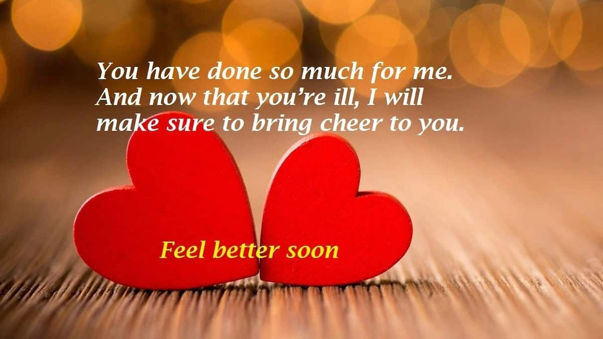 message for sick person, encouraging words for family of sick person, cute get well soon