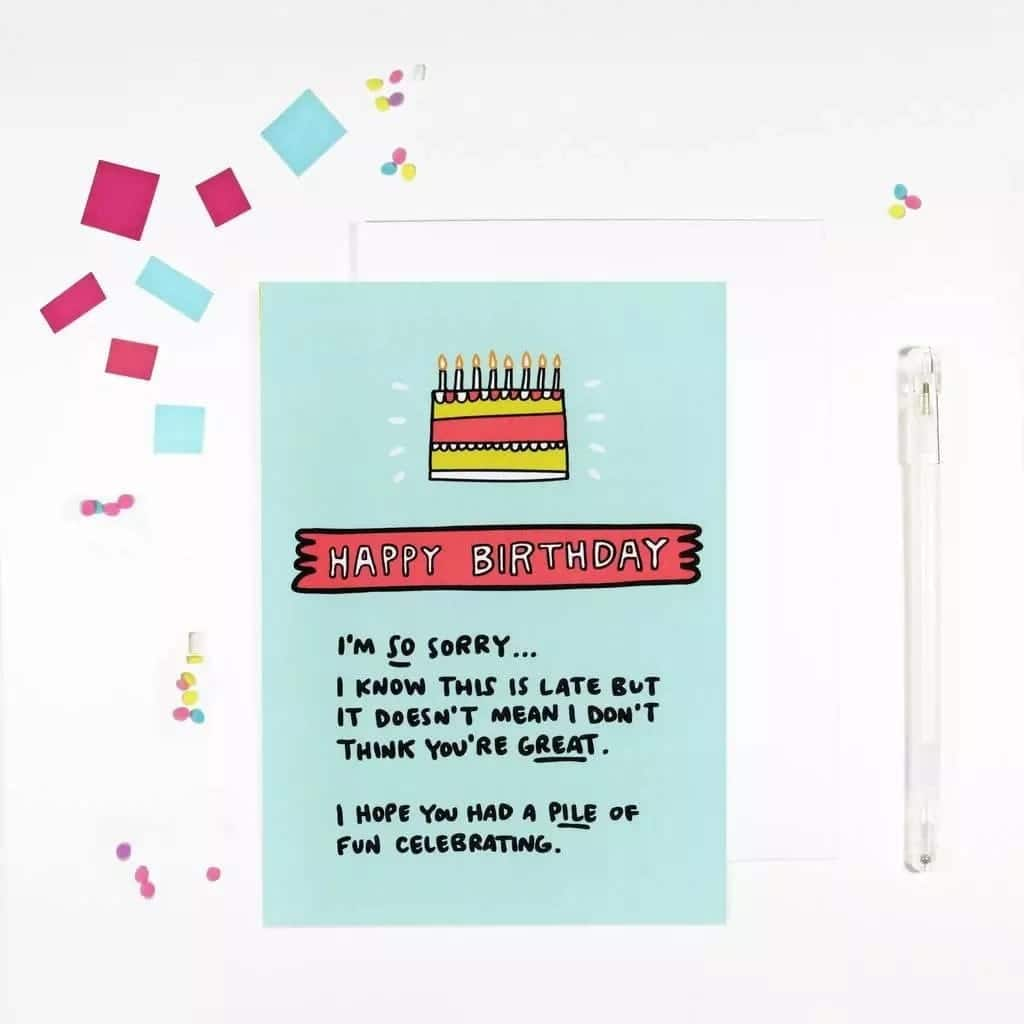 belated birthday wishes for best friend female, funny late birthday wishes, late birthday card