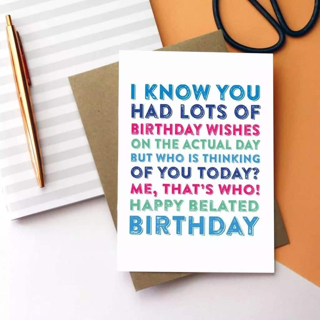 late birthday card, belated birthday images, belated birthday wishes to friends daughter