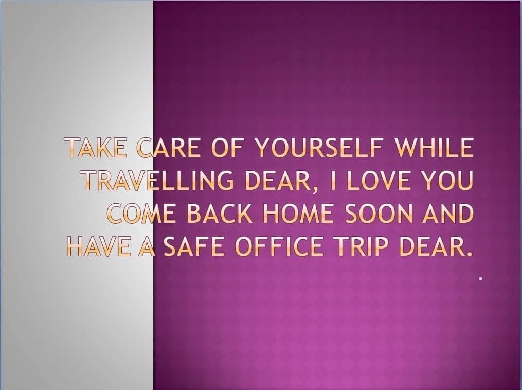 have a safe trip quotes, happy trip, have a safe journey