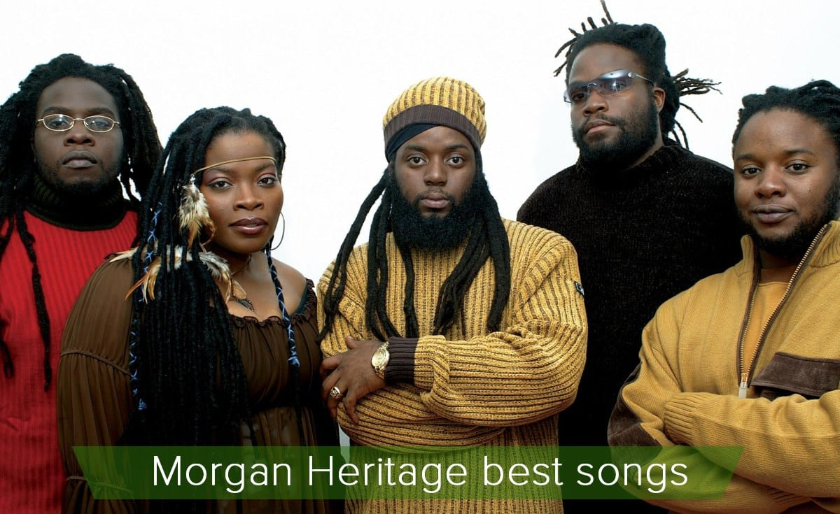 Morgan Heritage songs, songs of morgan heritage, songs by morgan heritage