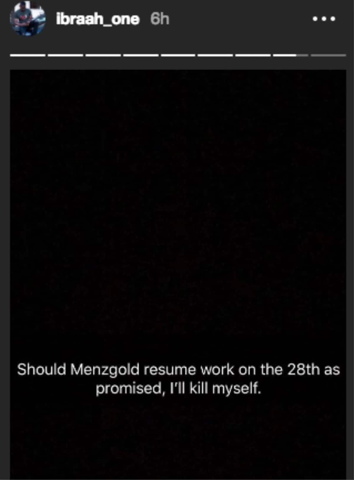 I will kill myself if Menzgold resumes work on September 28 - Ibrah One