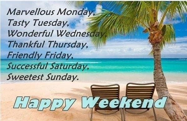 weekend wishes, lovely happy weekend messages, good morning and happy weekend message