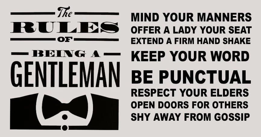 gentleman in a relationship rules to be a gentleman how to behave like a gentleman