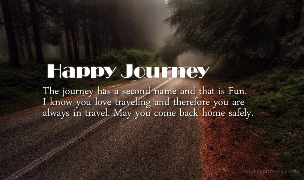 quotes on journey, travel wishes, safe journey messages