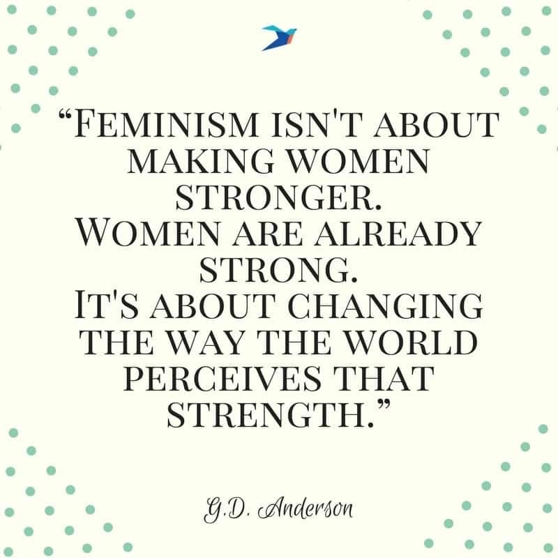 women empowerment quotes by famous women, quotes about women empowerment, feminist quotes