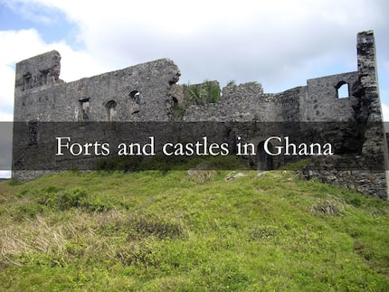 Forts and castles in Ghana