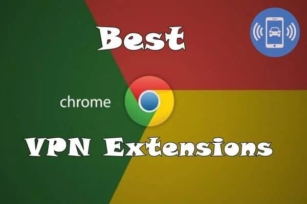 best VPN for chrome plugin