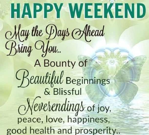 have a great weekend quotes, good weekend quotes, have a nice sunday