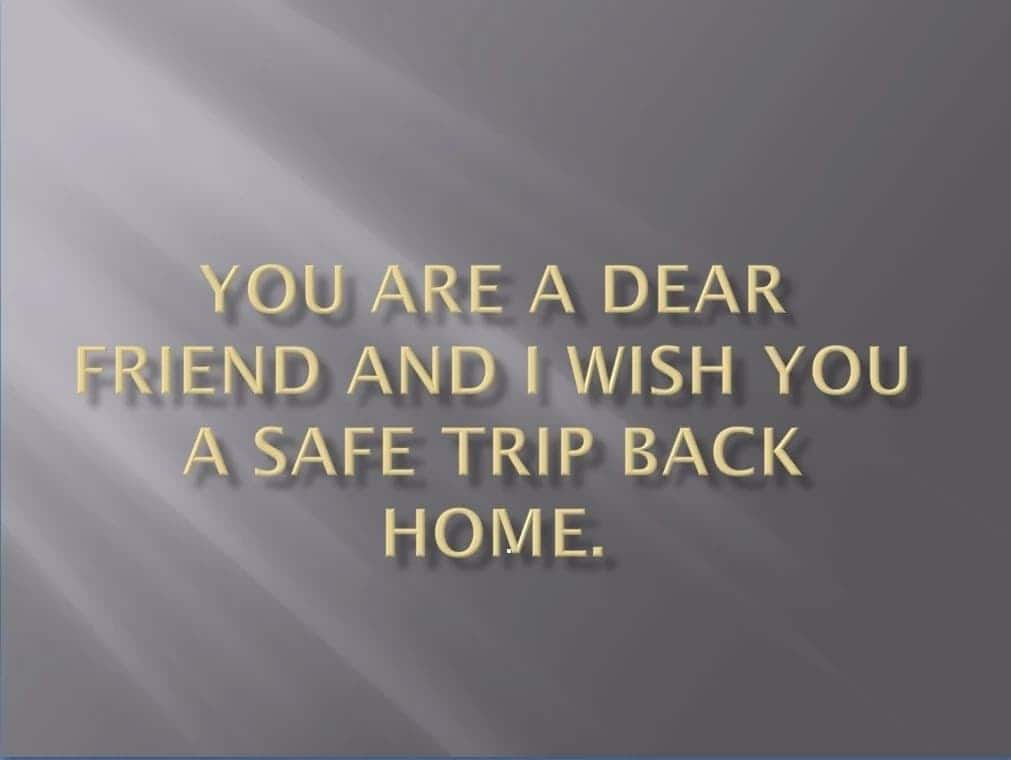 have a safe flight message, safe travels message, drive safely quotes