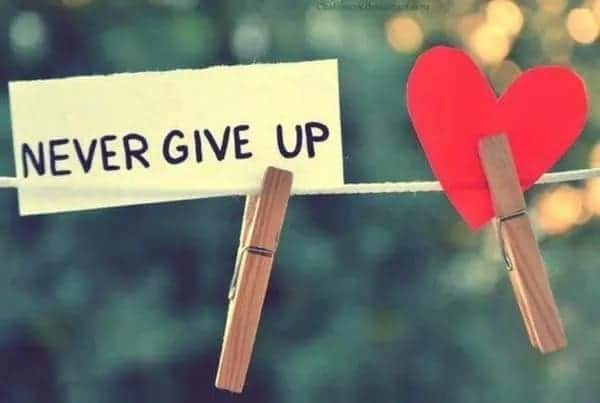 not giving up quotes quotations never give up never quit quotes