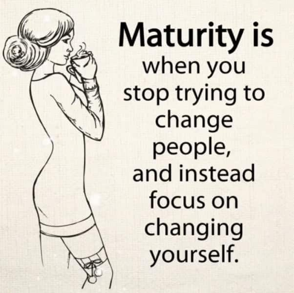 Being mature quotes