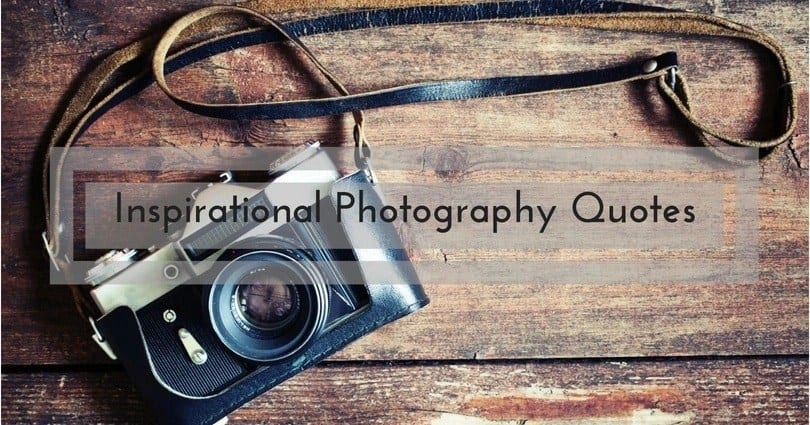 quotes about photography photographer quotes camera quotes