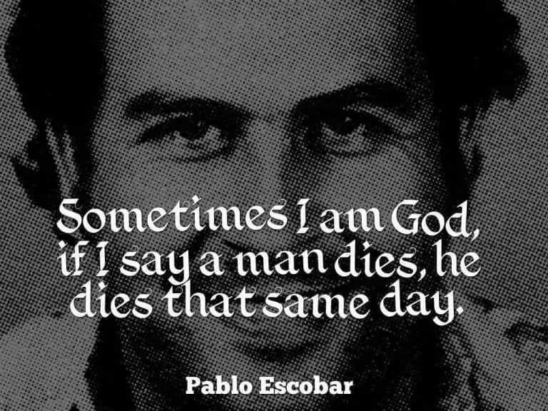 pablo escobar quotes in english pablo escobar quotes money pablo escobar funny quotes