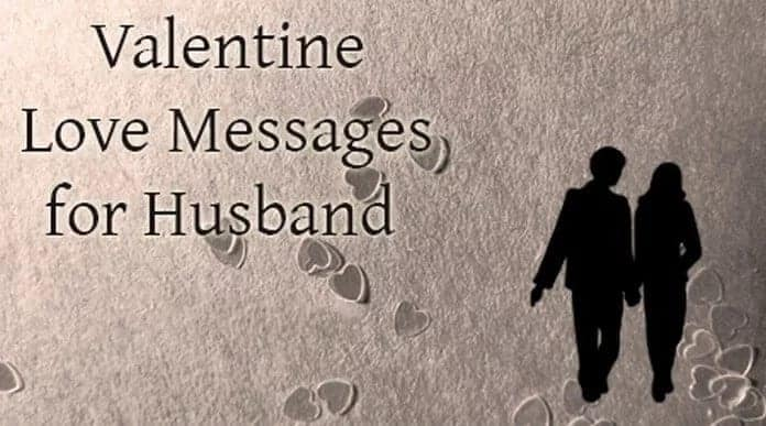 Romantic Valentine Messages for Husband this Year