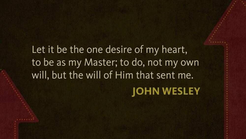 john wesley quotes on prayer john wesley quotes on love john wesley methodist quotes