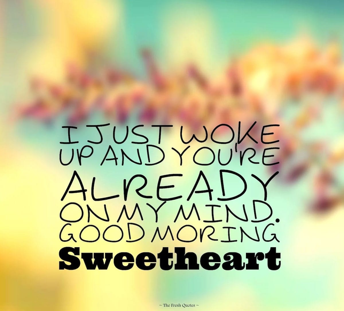 Inspirational good morning quotes for lovers