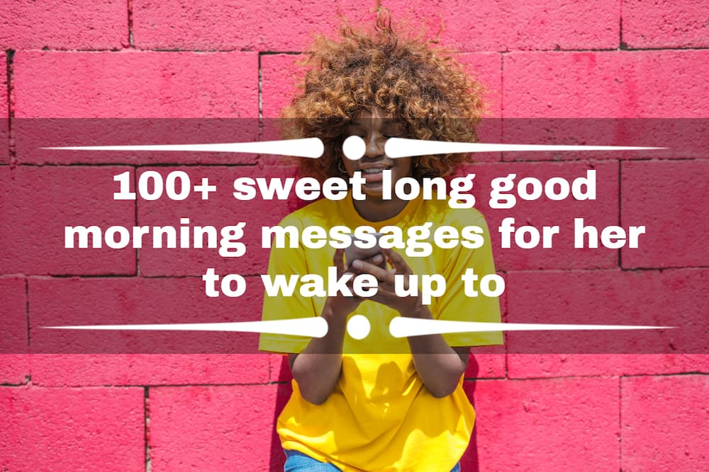 sweet long good morning messages for her