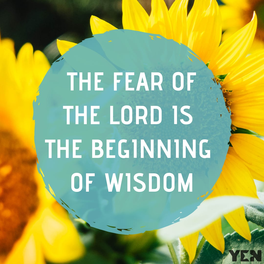 The fear of the Lord is the beginning of wisdom - meaning and sermon