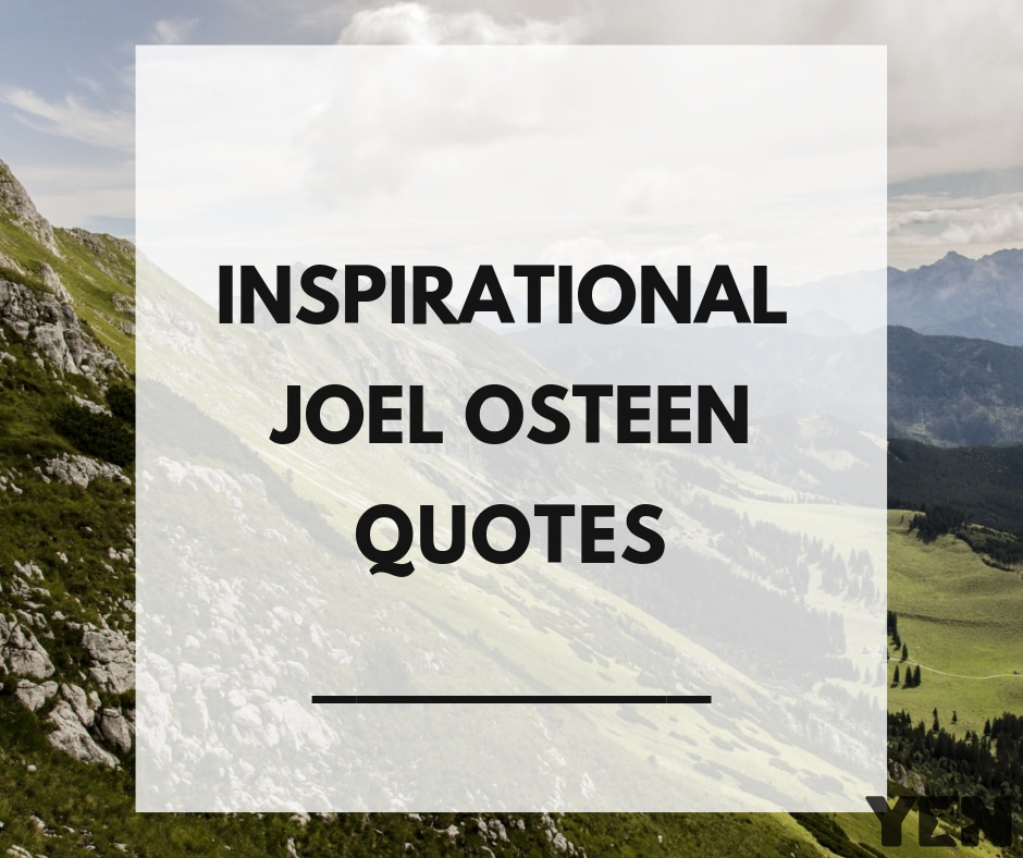 Inspirational Joel Osteen quotes with images