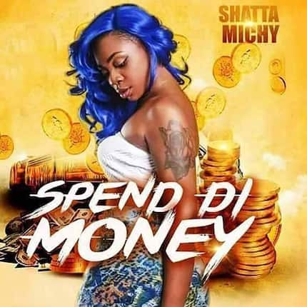 Shatta Michy - Spend Di Money official video, mp3, lyrics and facts