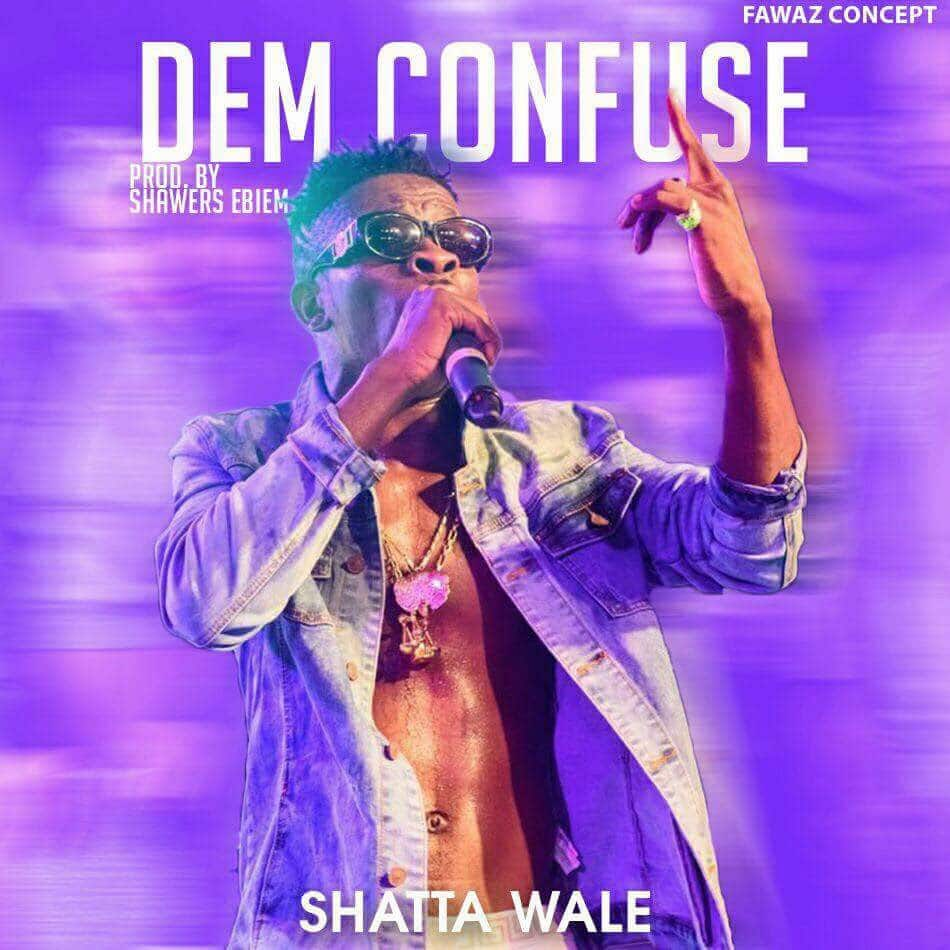Shatta Wale - Dem Confuse: video, mp3, lyrics, and facts