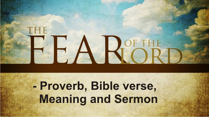The fear of the Lord is the beginning of wisdom