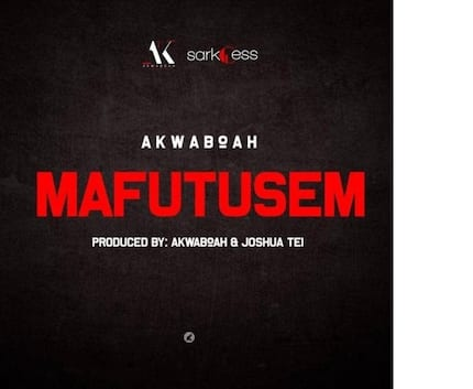 You will fall in love with Akwaboah's Mafutusem song
