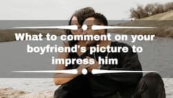 What to comment on your boyfriend's picture to impress him
