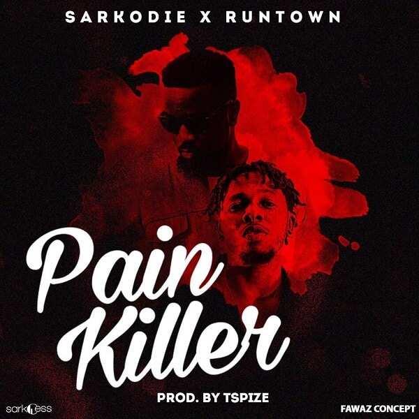 Sarkodie ft Runtown - Pain Killer